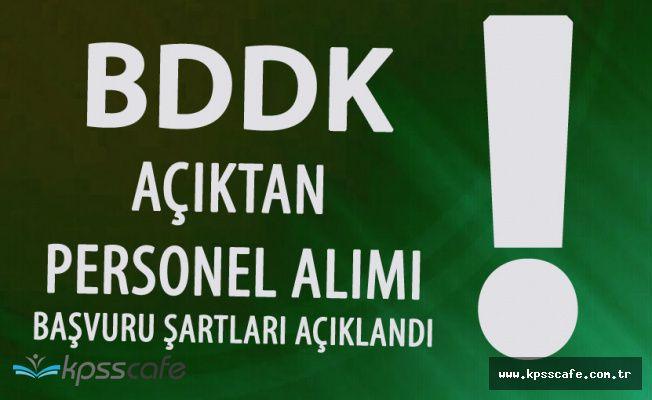 BDDK KPSS ile Açıktan Personel Alımı Yapacak! Başvurular Pazartesi Günü Başlıyor