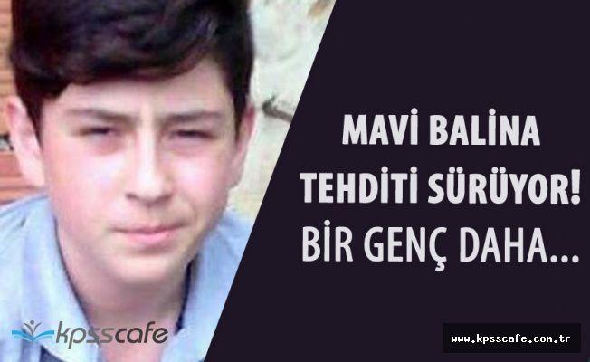 Türkiye'de Mavi Balina Alarmı! 'Bir İntihar Daha'