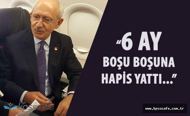"""Kemal Kılıçdaroğlu """"Ulu, Boşuna Hapis Yattı! Bunun Hesabını Kim Verecek?"""""""