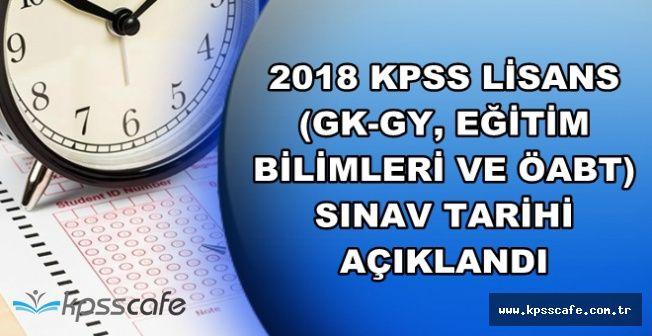 2018 KPSS Lisans Başvuru ve Sınav Tarihleri Belli Oldu (GK-GY, Eğitim Bilimleri ve ÖABT)