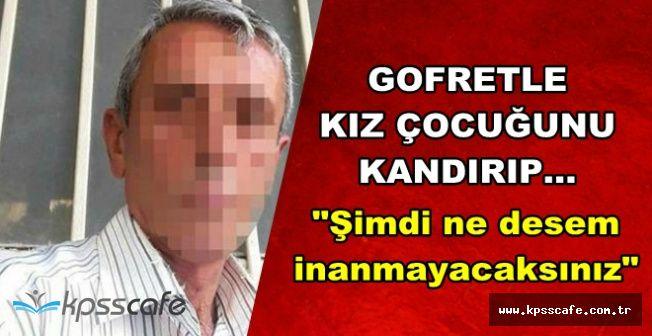 Antalya'da Tüyler Ürperten Olay: Gofretle Küçük Kızı Kandırıp..