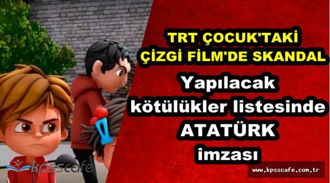 TRT'nin İstanbul Muhafızları Çizgi Filminde Skandal Atatürk Detayı