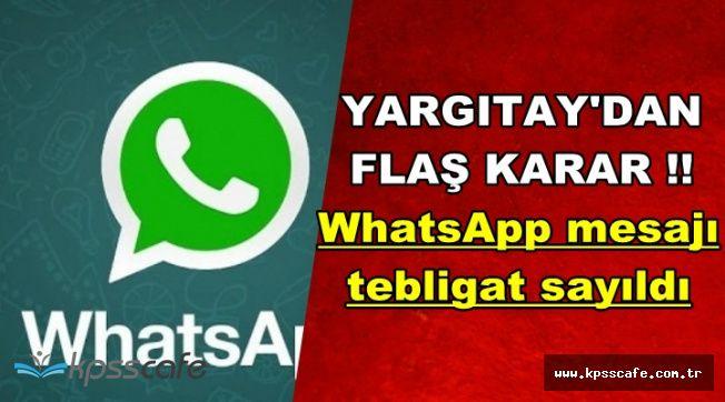Yargıtay'dan Flaş WhatsApp Kararı: Mesaj Tebligat Niteliğinde Sayıldı