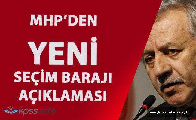 MHP'den Yeni 'Seçim Barajı' Açıklaması Geldi