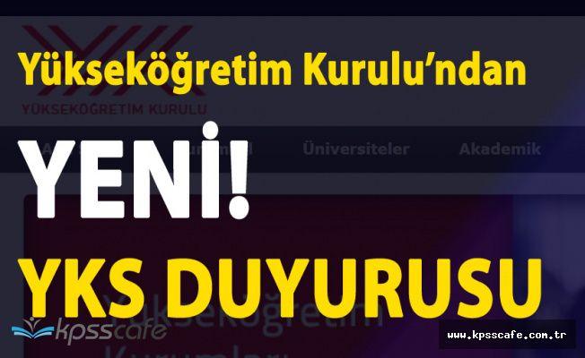 Yeni!! Yükseköğretim Kurulu'ndan YKS Duyurusu 'YKS Hakkında Merak Edilenler'