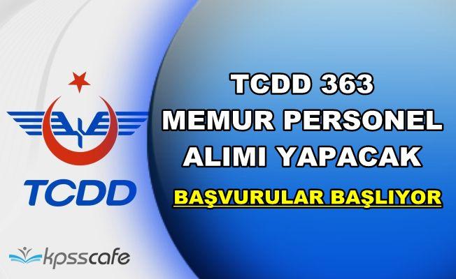 TCDD En Az Lise Mezunu 363 Memur Personel Alımı Yapacak (Başvurular Başlıyor)