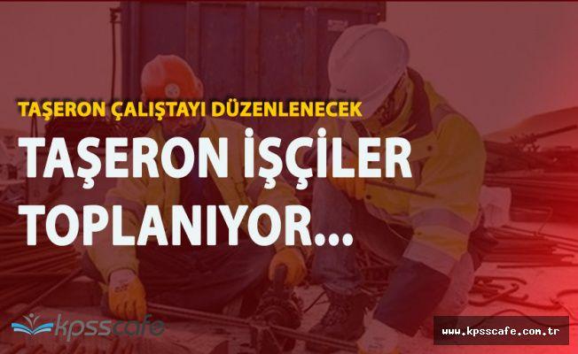 Taşeron İşçiler Toplanıyor! Çalıştay Düzenlenecek