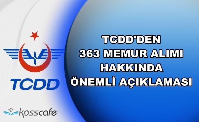 TCDD'den 363 Memur Alımı Hakkında Son Dakika Açıklaması