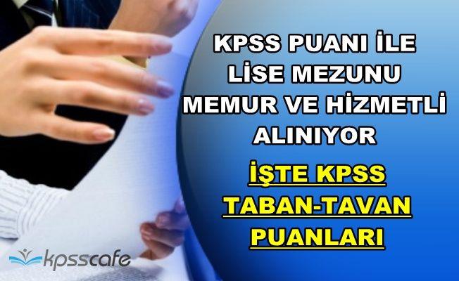2016 KPSS ile Lise Mezunu Memur ve Hizmetli Alımı Var-KPSS Taban-Tavan Puanları