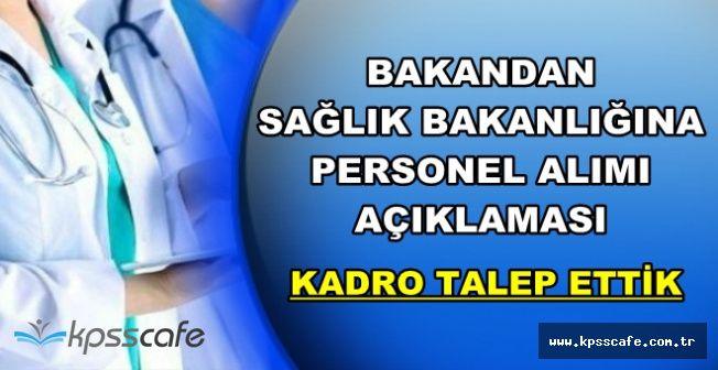 """Bakan'dan TBMM'de Personel Alımı Açıklaması: """"Eksik Var, Kadro Talep Ettik"""""""