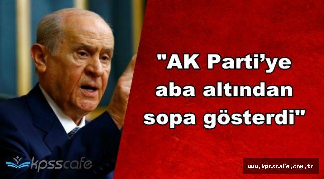 """Flaş Açıklama: """"Bahçeli AK Parti'ye Aba Altından Sopa Gösterdi"""""""