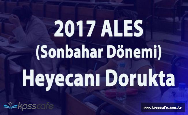 2017 ALES (Sonbahar Dönemi) için Geri Sayım Sona Eriyor
