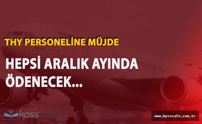 Türk Hava Yolları Personeline Müjde Geldi