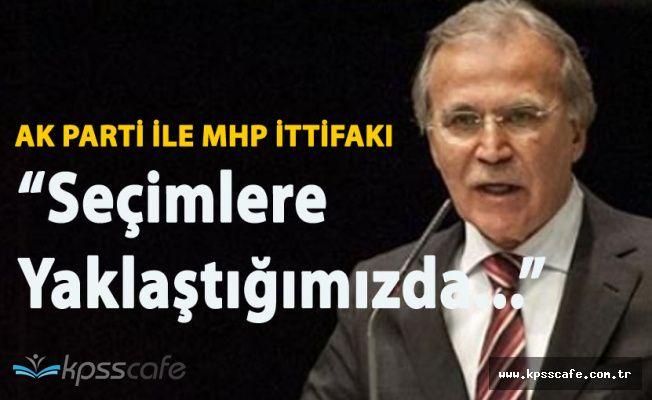 Eski Meclis Başkanı'ndan Flaş Açıklama 'AK Parti ile MHP İttifak Yapacak Mı?'