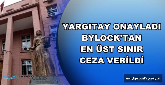 Yargıtay Onayladı: ByLock Kullanan FETÖ'cüye En Üst Sınırdan Ceza Verildi