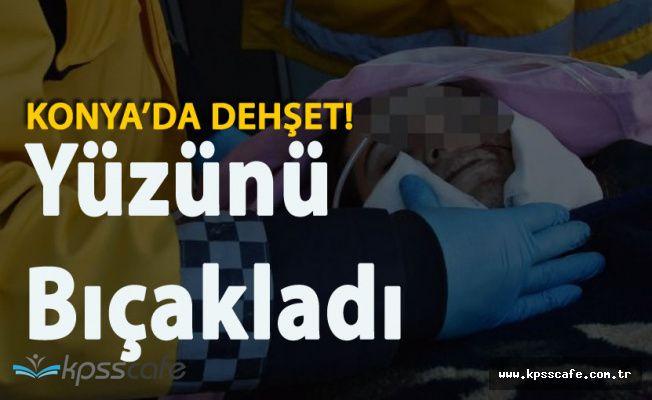 Konya'da Dehşet ! Tartıştığı Eşini Yüzünden Bıçakladı