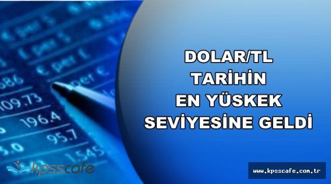 Son Dakika: Dolar Tarihin Rekorunu Kırdı (1 Dolar Ne Kadar? Dolar/TL)