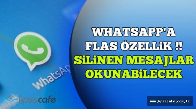 WhatsApp'a Flaş Özellik: Silinen Mesajları Geri Getirme Özelliği