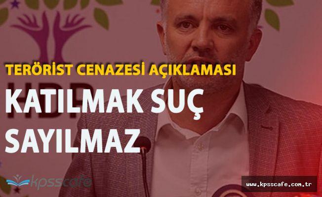 """HDP'li Sözcüden Terörist Cenazesi Açıklaması """"Katılmak Suç Değil'"""