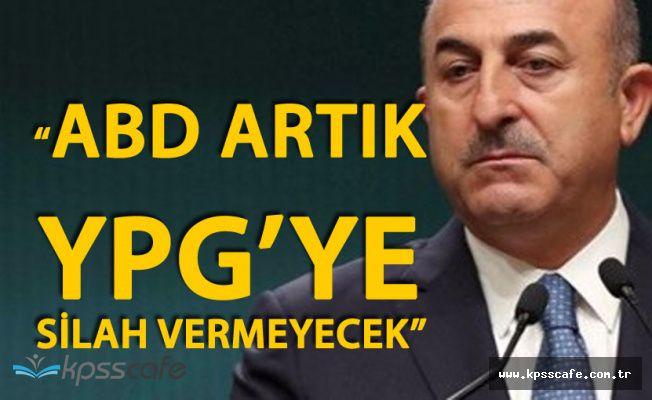 Dışişleri'nden Açıklama Geldi! 'ABD Artık YPG'ye Silah Vermeyecek'