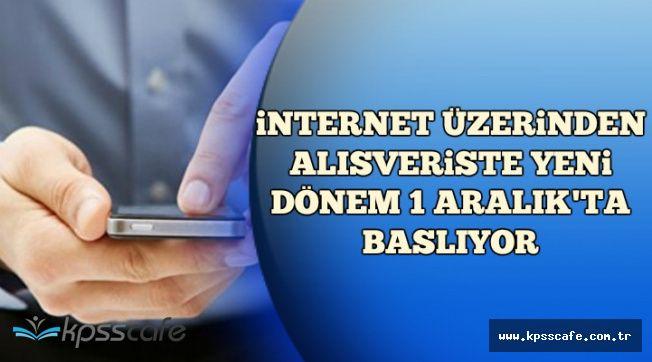 Bakan Açıkladı: İnternet Üzerinden Alışverişte Yeni Dönem Başlıyor