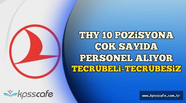 THY 10 Farklı Pozisyona Çok Sayıda Personel Alıyor (Tecrübeli-Tecrübesiz)