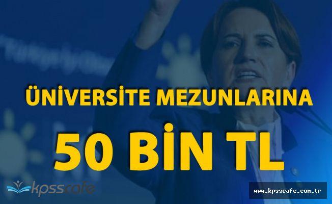 """""""Üniversiteden Mezun Olan Gençlere 50 Bin TL"""""""