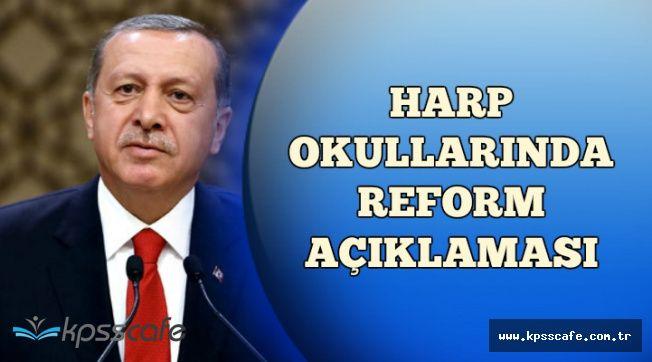 Cumhurbaşkanı Erdoğan'dan Harp Okullarında Reform Açıklaması