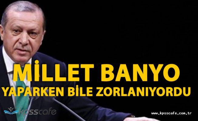 """Cumhurbaşkanı Erdoğan:""""İstanbul Bizden Önce Susuzluktan Kıvranıyordu"""""""