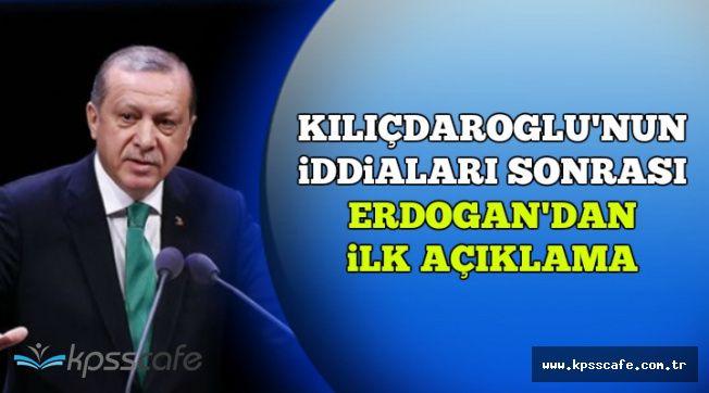 Kılıçdaroğlu'nun Açıklamaları Sonrası Cumhurbaşkanı Erdoğan'dan İlk Açıklama