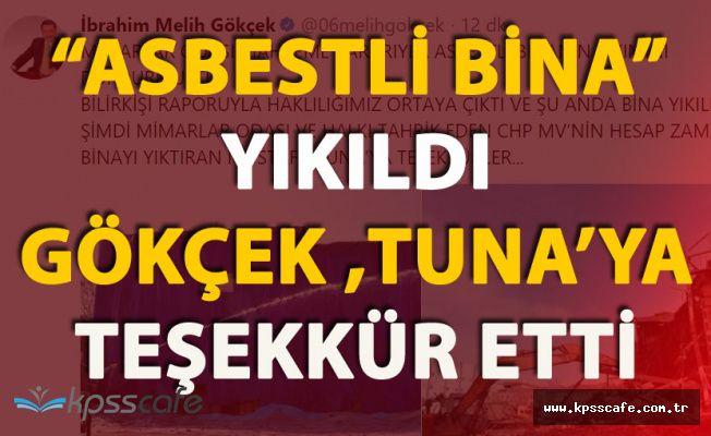 Gökçek'ten Başkan Mustafa Tuna'ya 'Asbestli Binayı Yıktığınız İçin Teşekkürler'