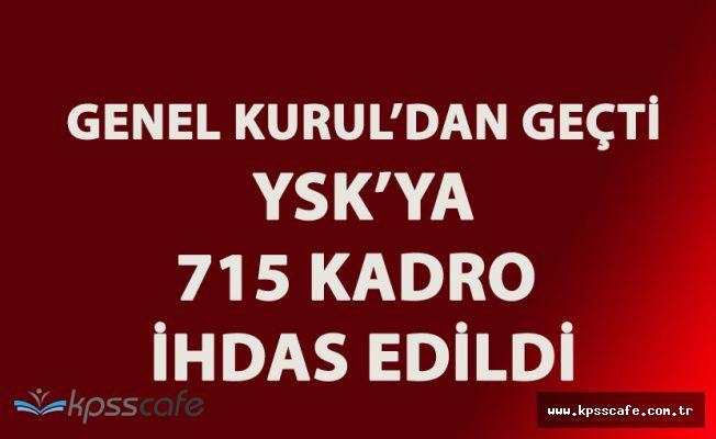 Son Dakika! 'YSK 715 Memur Alımı Yapabilecek!' KPSS ve Mülakat Şartı Var