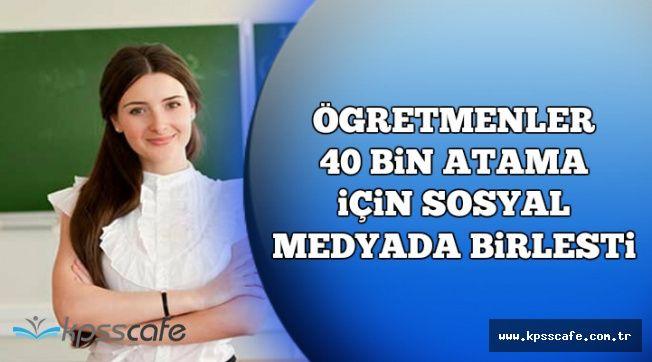 Atama Bekleyen Öğretmenler Sosyal Medyada Birleşti (#ÖğretmenAçığına40Bin)
