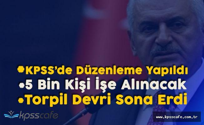 """Yıldırım: """"5 Bin Kişi İşe Alınacak, KPSS de Düzenleme Yaptık"""""""