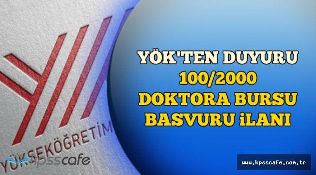 YÖK'ten Duyuru: 100/2000 Doktora Bursu Başvuru İlanı Yayımlandı