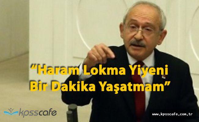 Kemal Kılıçdaroğlu'ndan Yolsuzluk İddiaları Açıklaması 'Bir Dakika Yaşatmam'