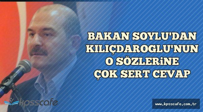 Kılıçdaroğlu'nun O Sözlerine Bakan Soylu'dan Sert Açıklama