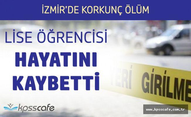 İzmir'de Balkondan Düşen Lise Öğrencisi Hayatını Kaybetti