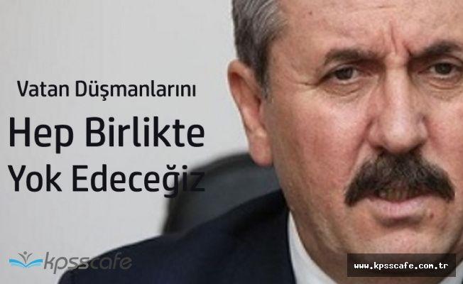 """BBP Genel Başkanı:"""" Milletimiz Üzerinde Bin Türlü Hain Emel Var"""""""