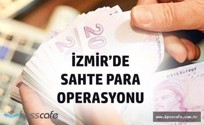 İzmir Bornova'da 275 Bin 830 TL Sahte Banknot Ele Geçirildi!
