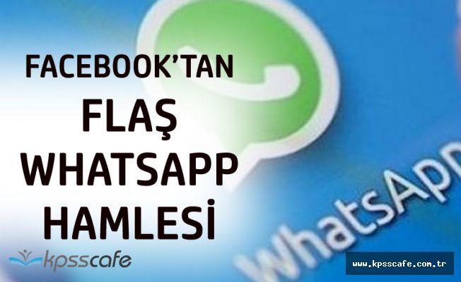 Facebook'tan Whatsapp Hamlesi! Yakında Geliyor
