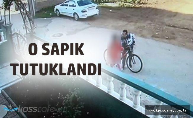 Antalya'daki O Sapık Tutuklanarak Cezaevine Gönderildi