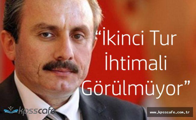 "AK Partili Şentop:"" Cumhurbaşkanımızın Aday Olduğu Bir Seçimde İkinci tur Olmaz"""