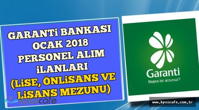 Garanti Bankası Ocak 2018 Personel Alım İlanları (Lise, Önlisans ve Lisans Mezunu)