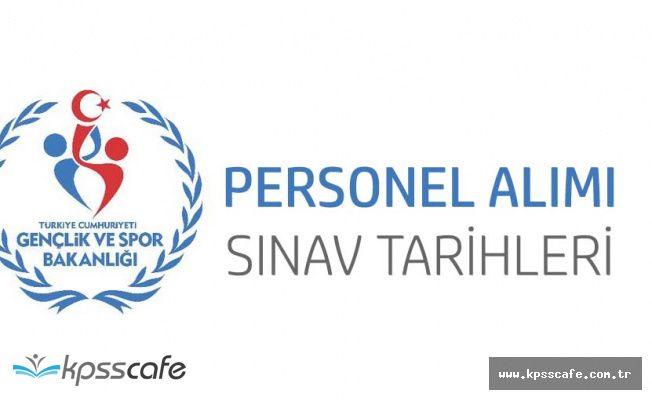 Gençlik ve Spor Bakanlığı Sınavla Personel Alacak! (Sınav Başvuru Şartları ve Tarihleri)