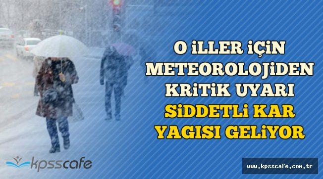 Meteoroloji'den Flaş Uyarı: O İllerde Yoğun Kar Yağışı Geliyor