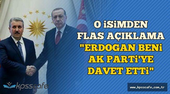 O İsimden Flaş Açıklama: Erdoğan Beni AK Parti'ye Davet Etti