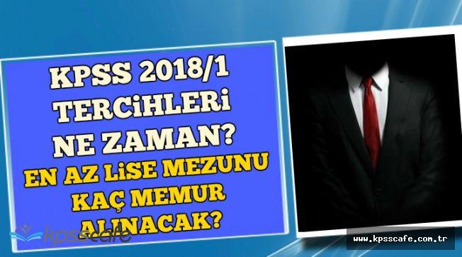 KPSS 2018/1 En Az Lise Mezunu Memur Alımı Tercihleri Ne Zaman? Kaç Memur Alınacak?
