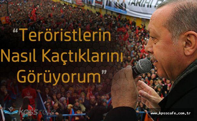 """Cumhurbaşkanı Recep Tayyip Erdoğan Erdoğan: """"Nasıl Kaçtıklarını Görüyorum"""""""