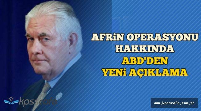 Afrin Operasyonu Hakkında ABD'den Yeni Açıklama